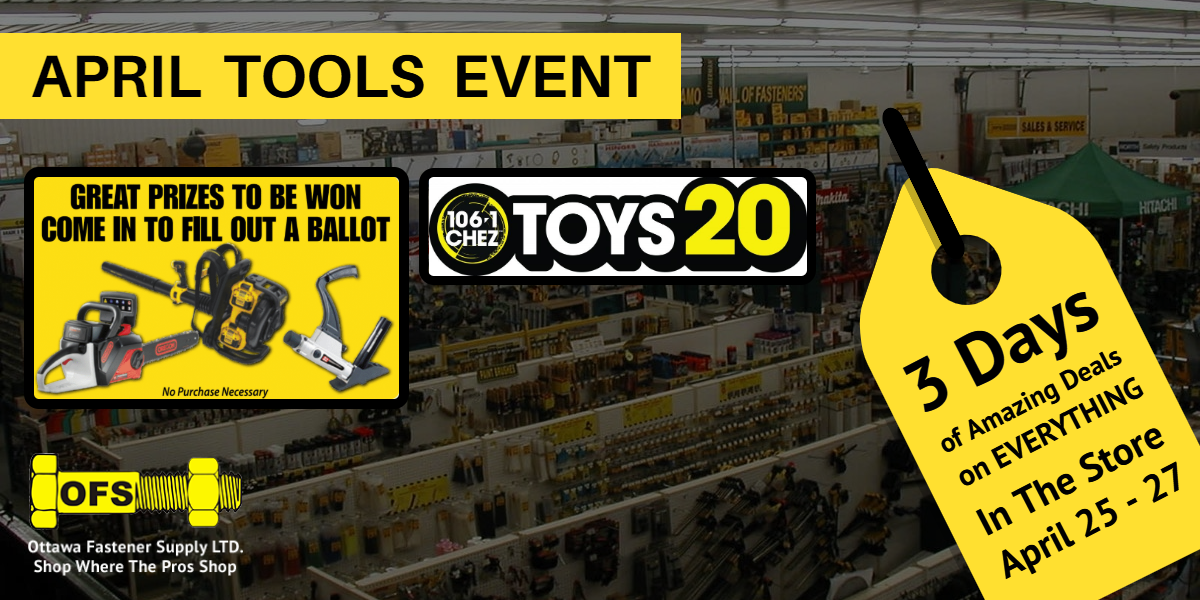 Image of April Tools Event 2019 - Ottawa Fastener Supply