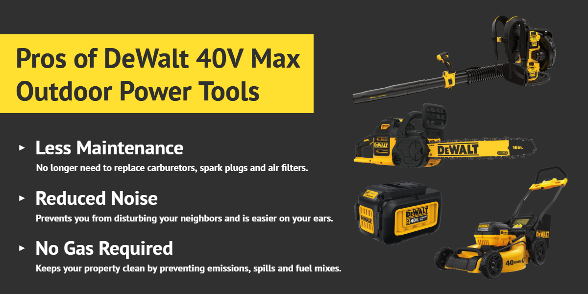Pros of DeWalt 40V Max Outdoor Power Tools - Ottawa Fastener Supply