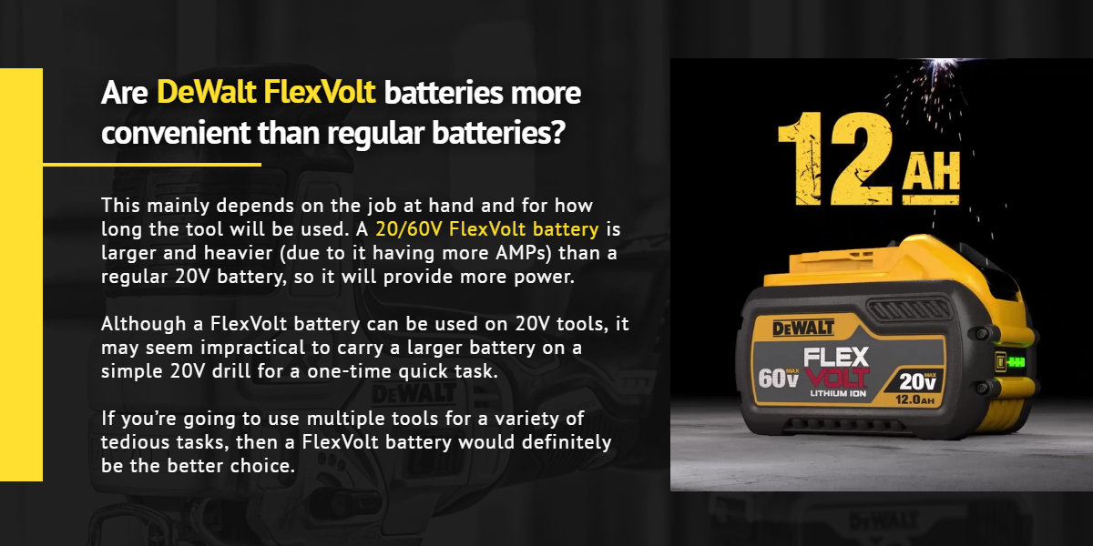 Are DeWalt FlexVolt batteries more convenient than regular batteries? |Ottawa Fastener Supply