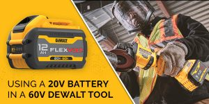 20V Battery in a 60V DeWalt Tool