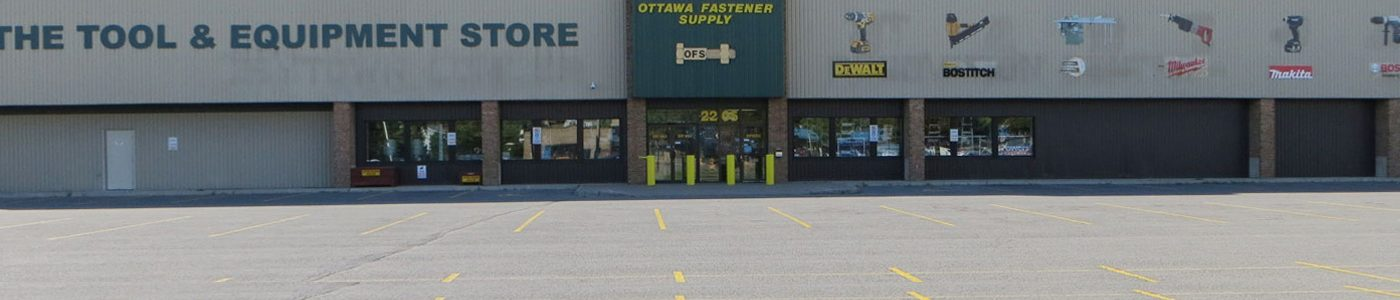 The tool & equipment Store l Ottawa Fastener Supply