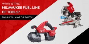What is the Milwaukee FUEL Line of Tools