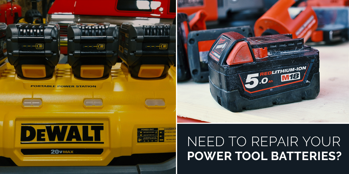 Need to Repair Your Power Tool Batteries