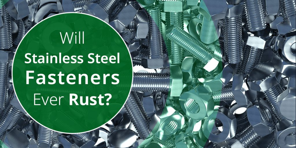 Stainless steel fasteners rust