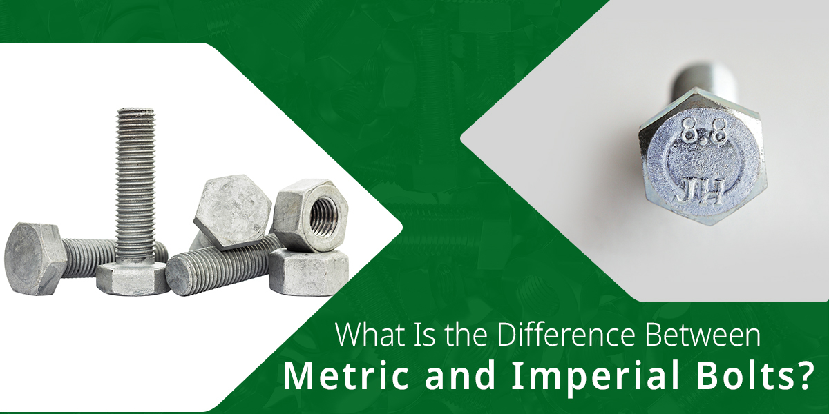 Difference Between Metric and Imperial Bolts