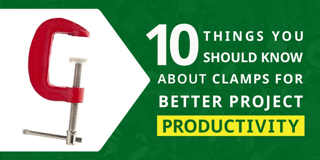 Clamps for Better Project Productivity